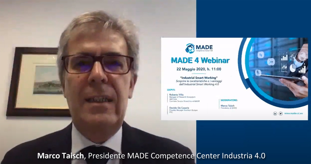"MADE 4 Webinar: ""Industrial Smart Working"""