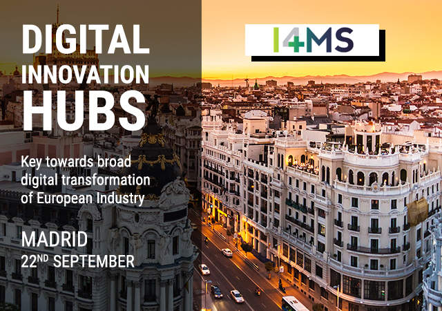 The 6 Italian DIHs at the first Digital Innovation Hubs' European event – Madrid, September 22, 2017
