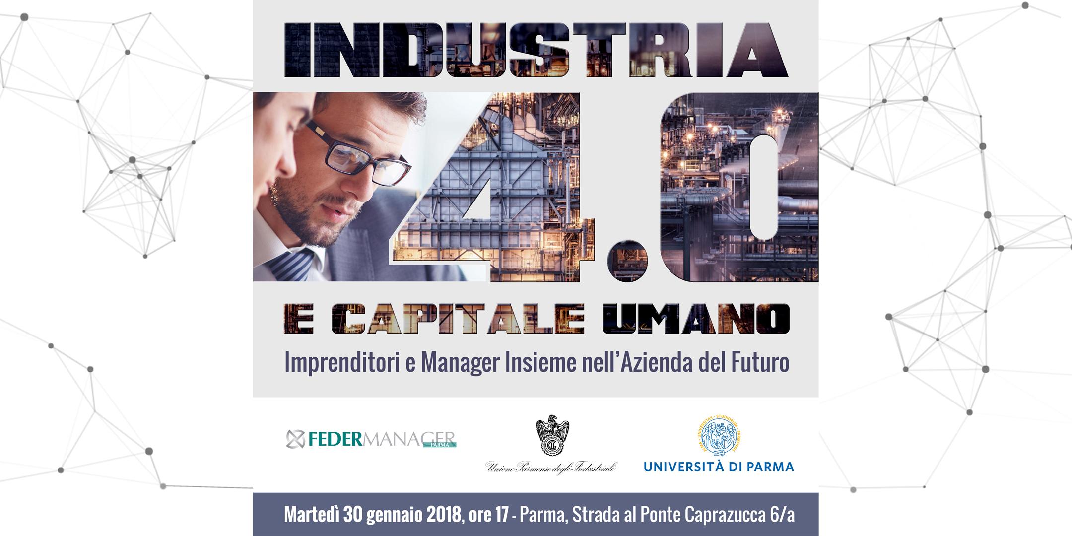 Industria 4.0 e Capitale Umano: Imprenditori e Manager insieme nell'azienda del futuro