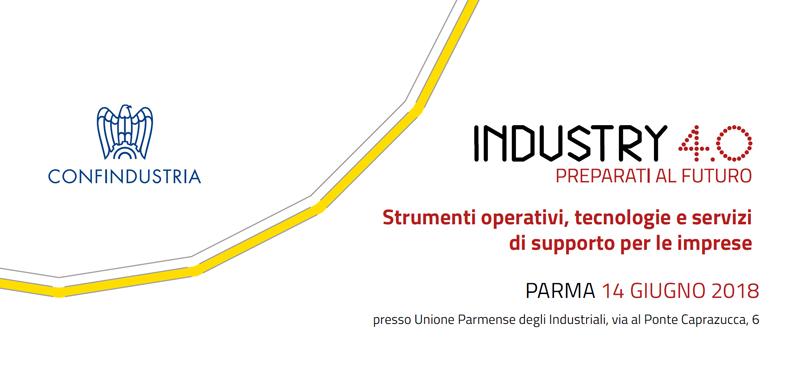 """Atti del convegno: """"Industria 4.0 – Strumenti operativi, tecnologie e servizi di supporto per le imprese"""" – Parma 14 giugno 2018"""