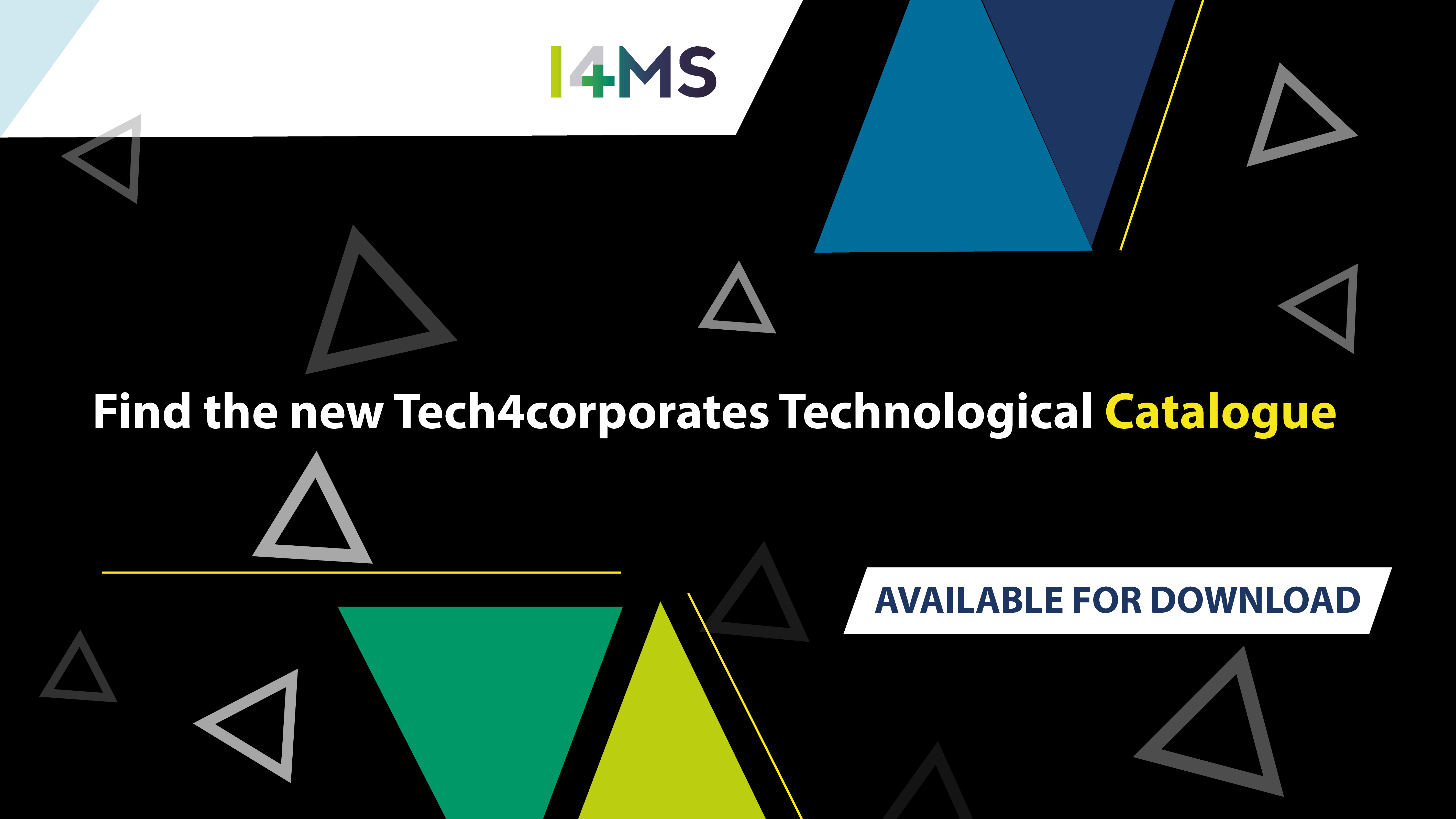 I4MS presents its Tech4Corporate technology report