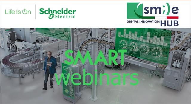 Quattro webinar su Industria 4.0 nell'ambito della collaborazione tra SMILE-DIH e Schneider Electric